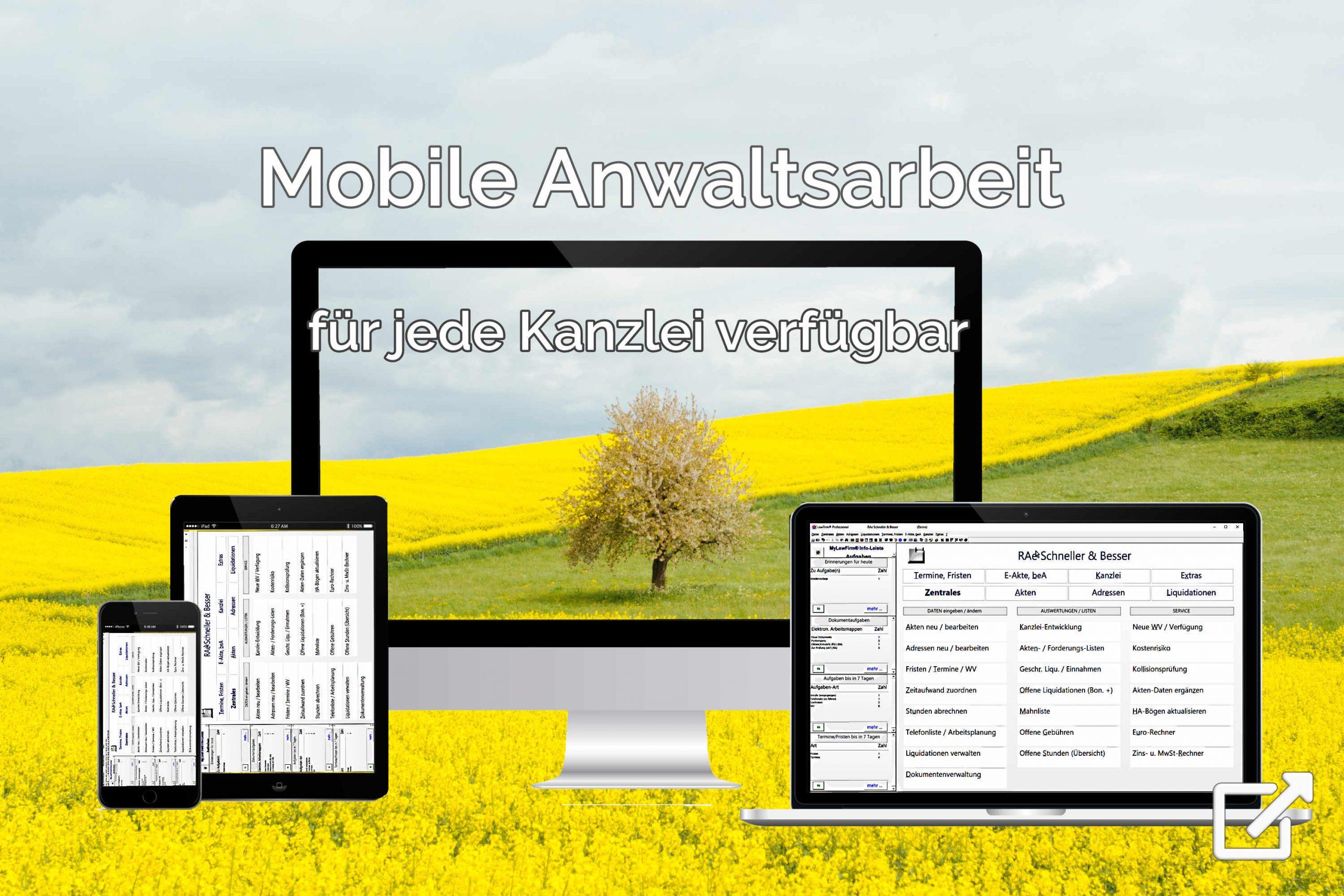 Mobil arbeiten - mobile Kanzleiarbeit für jede Rechtsanwaltskanzlei – ortsunabhängig und standortübergreifend – mit Smartphone und Tablet (z. B. iPhone und iPad oder Android) und der Premium-Kanzleisoftware LawFirm für Rechtsanwälte