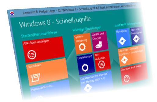 Anwaltssoftware LawFirm Helper App für Windows 8 - einfach einsteigen mit Schnellzugriff auf Alle Apps, Abmelden, Herunterfahren, Systemsteuerung, Geräte und Drucker etc. (wie Startmenü)